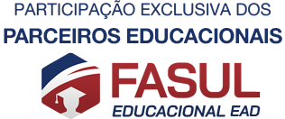 Participação Exclusiva dos Consultores dos Polos Fasul Educacional